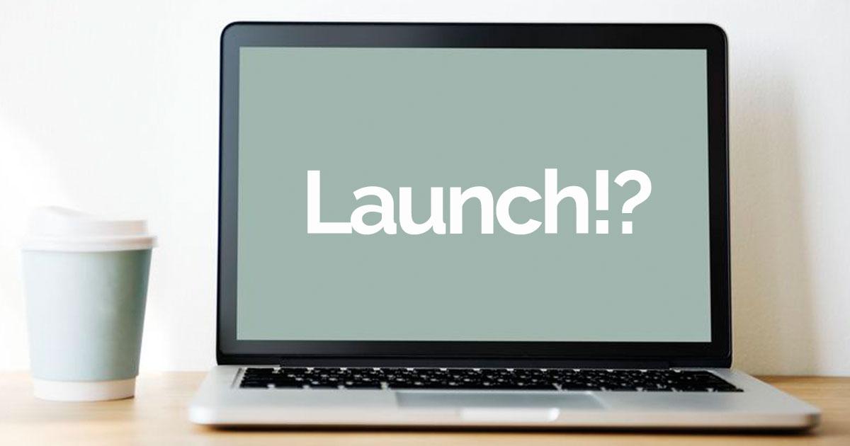 Was ist ein Launch und wie geht das?