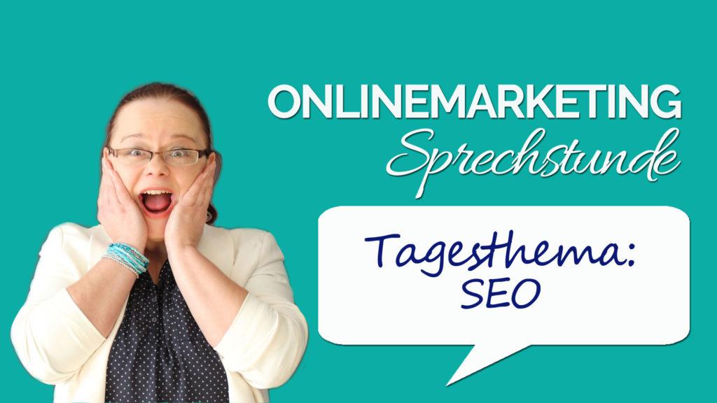 Onlinemarketing Sprechstunde SEO Suchmaschinenoptimierung
